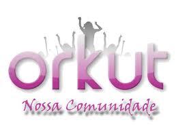 A nossa comunidade no orkut