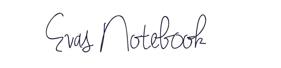 Eva's Notebook