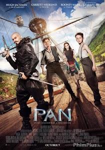 Phim Pan Và Vùng Đất Neverland - Pan ()2015)