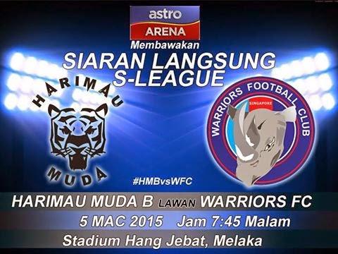 Malaysia B Vs Warriors FC S-League 2015