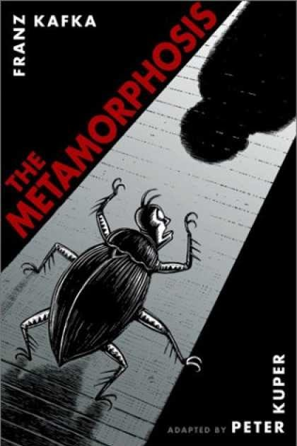 franz kafkas the metamorphosis The metamorphosis by franz kafka starts off with the climax of the book when gregor samsa ¿woke up one morning from unsettling dreams.