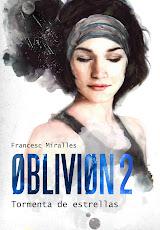 OBLIVION 2: TORMENTA DE ESTRELLAS de FRANCESC MIRALLES