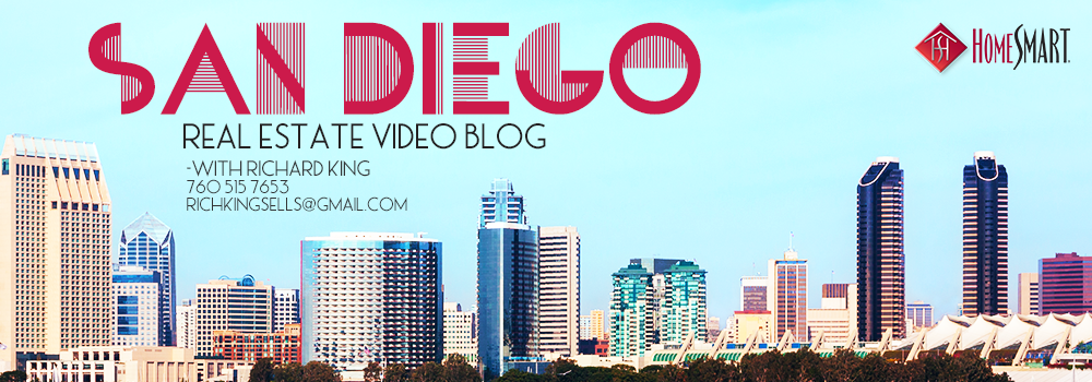 San Diego Real Estate Video Blog with Richard King