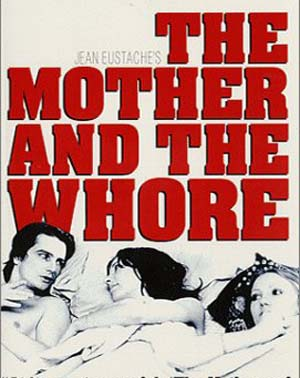 The Mother and the Whore (1973)