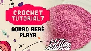 GORRO DE PLAYA PARA BEBE PASO A PASO CON VIDEO TUTORIAL