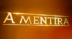 A MENTIRA