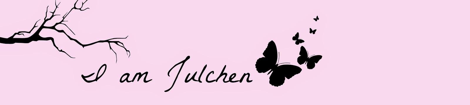 I am Julchen