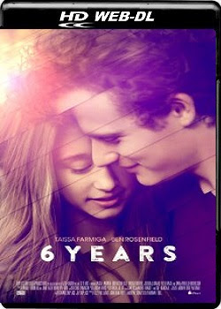 6 Years (2015) 480p 720p WEB-DL Subtitle Indonesia