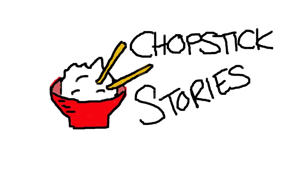Chopstick Stories