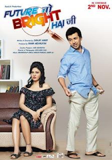 Future To Bright Hai Ji 2012 Hindi Movie Watch Online