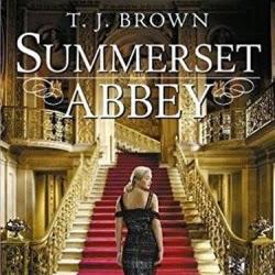 Summerset Abbey, tome 2 : Le printemps des débutantes de T.J. Brown