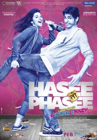 Mối Tình Say Đắm - Hasee Toh Phasee