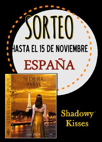 http://shadowykisses.blogspot.com.es/2014/10/sorteo-si-diera-mi-vida.html?showComment=1414355721736#c854095966504231677