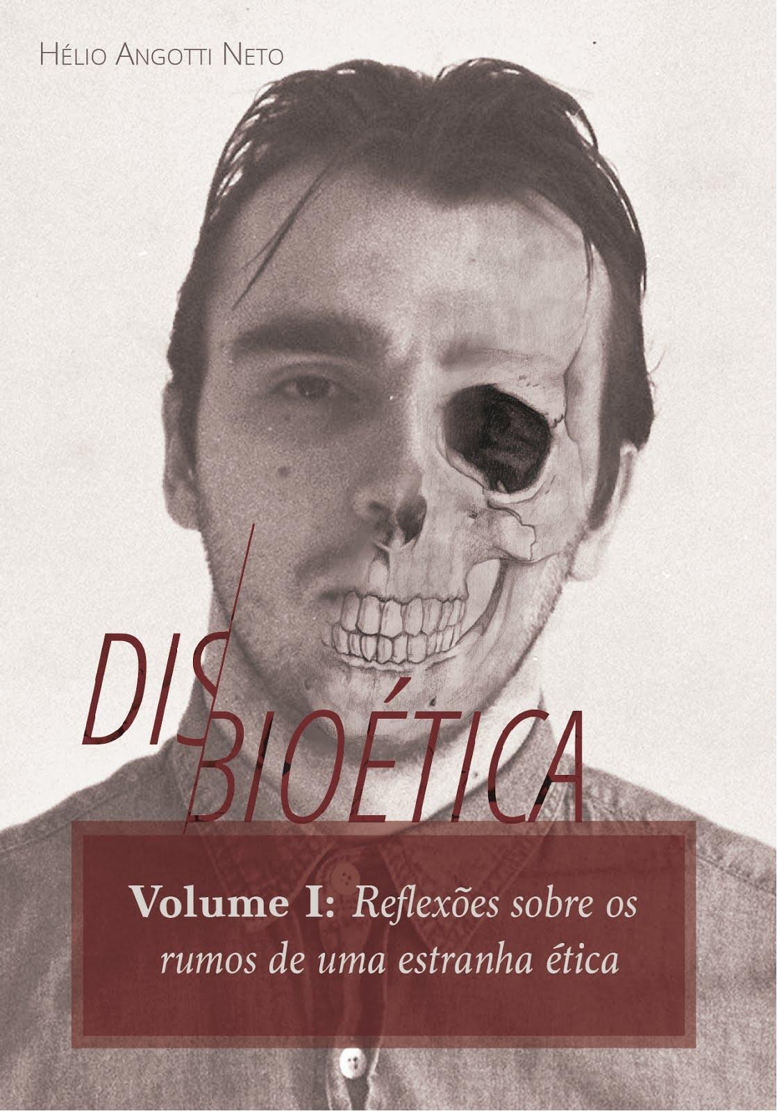DISBIOÉTICA VOLUME I
