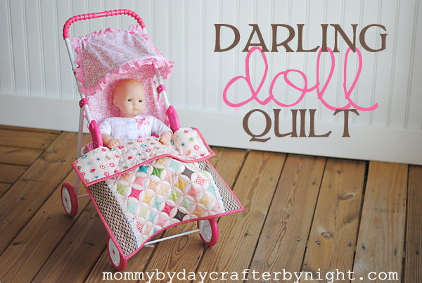 Mommy by day Crafter by night: Darling Doll Quilt Tutorial : doll quilts patterns - Adamdwight.com