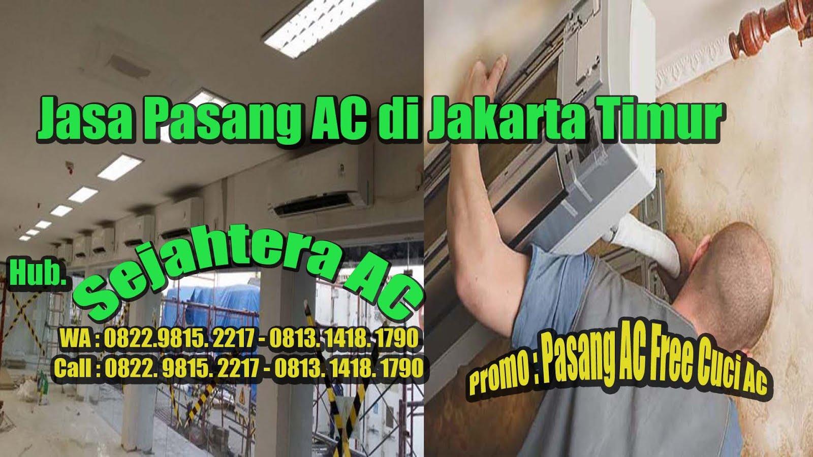 Jasa Pasang AC Di Jakarta Timur