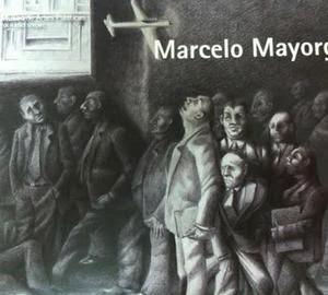 Marcelo Mayorga, Dibujos y Pinturas - Libro