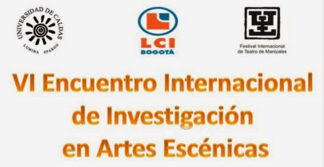 VI Encuentro Internacional de Investigación en Artes Escénicas
