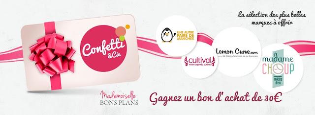Jeu Confetti et Compagnie et Mademoiselle Bons Plans: 1 bon d'achat de 30€ à gagner