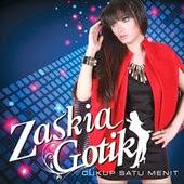 Zaskia Gotik - Cukup Satu Menit (Full Album 2014)