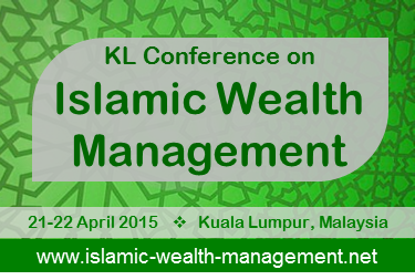 KL CONFERECEN ON ISLAMIC WEALTH MANAGEMENT 2015