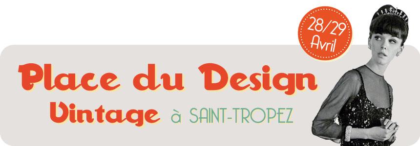 Place du Design Vintage Saint Tropez
