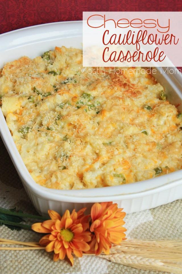 Cheesy Cauliflower Casserole | Mostly Homemade Mom