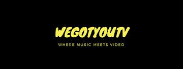 WeGotYouTv Media