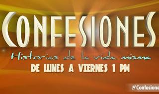 Confesiones – Martes 27-08-13