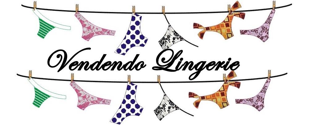 Vendendo Lingerie - Grupo