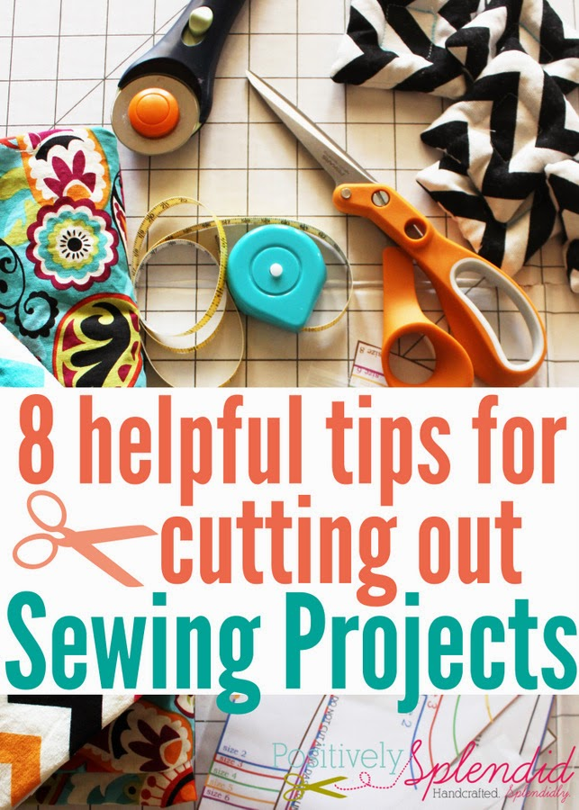 8 Helpful Tips for Cutting Out Sewing Projects