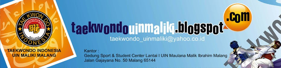 TAE KWON DO INDONESIA UIN MALIKI MALANG