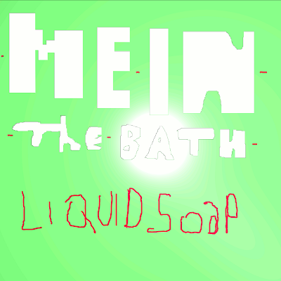 Me In The Bath - Liquid Soap (2011)