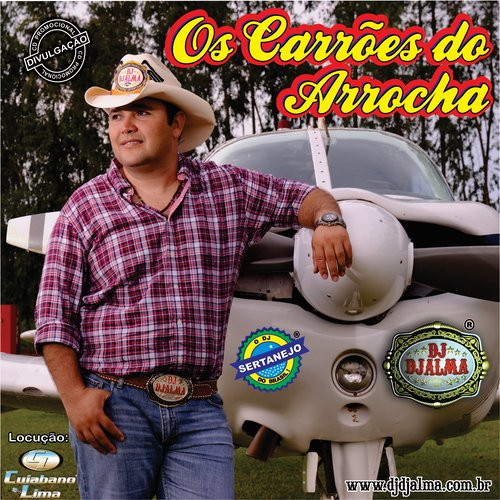 Dj Djalma - Os Carr�es do Arrocha