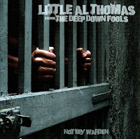 Little Al Thomas featuring The Deep Down  Fools - Not My Warden