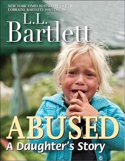Abused; A Daughter's Story