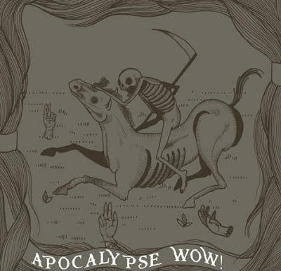 Apocalypse WOW!