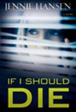 If I Should Die by Jennie Hansen