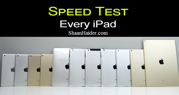 SPEED TEST : Apple iPad Pro vs Every iPad Model Ever Released (Video)