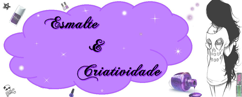 Esmalte  &amp;   Criatividade