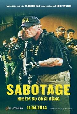 Nhiệm Vụ Cuối Cùng - Sabotage (2014)