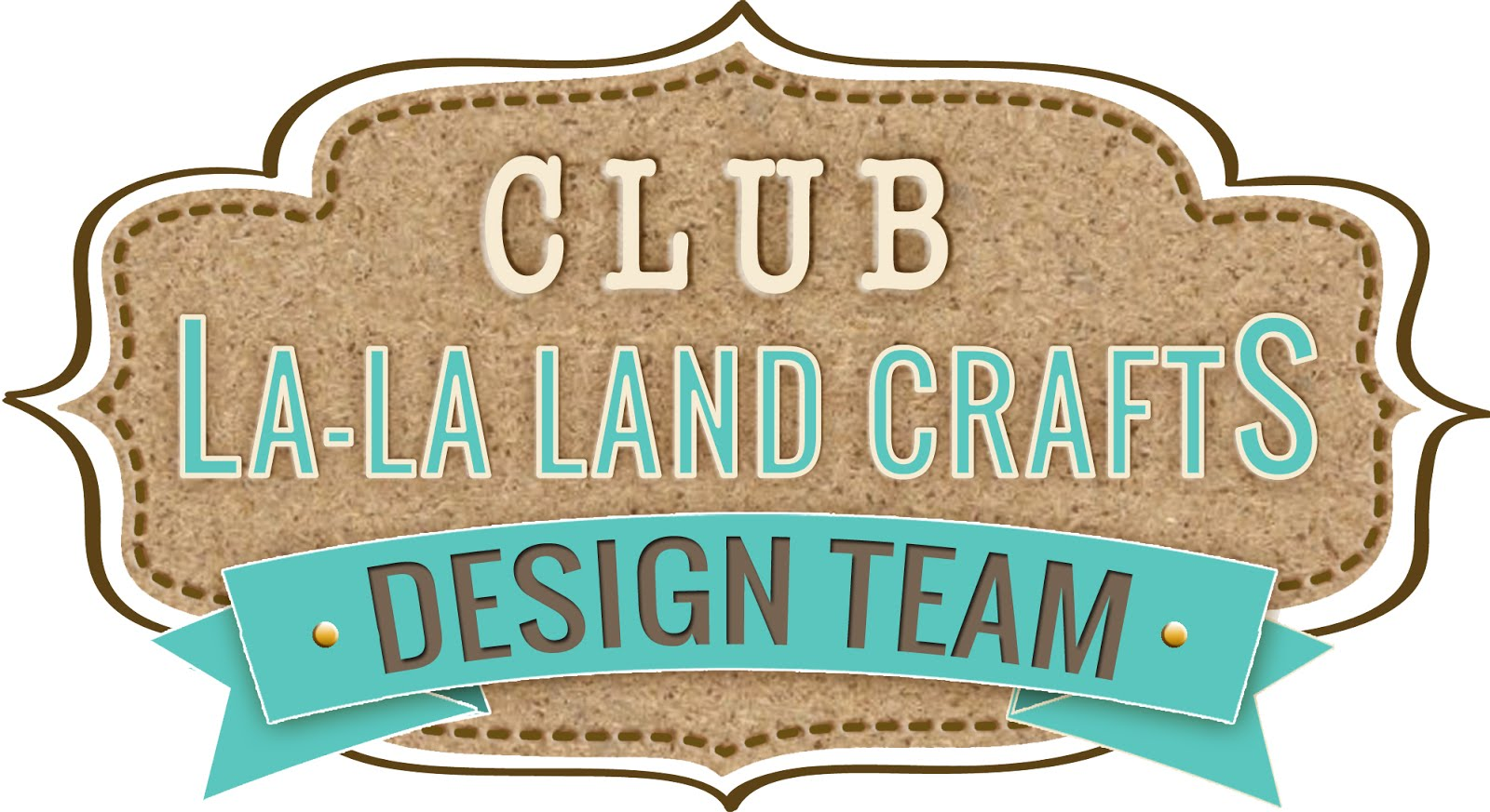 Club La-La Land Crafts Design Team