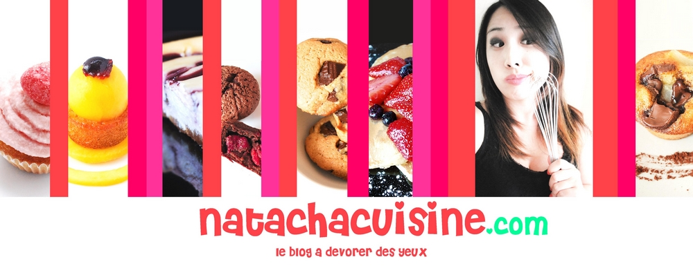 Natachacuisine : Le blog cuisine à DEVORER des Yeux
