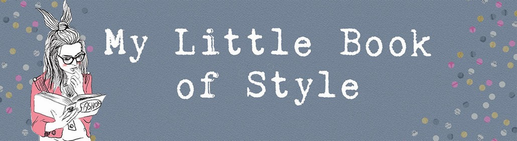 My Little Book of Style
