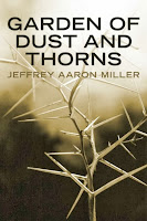 http://www.amazon.com/Garden-Thorns-Jeffrey-Aaron-Miller-ebook/dp/B00CIWILUY