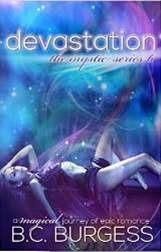 http://www.amazon.com/Devastation-The-Mystic-Series-6-ebook/dp/B00KHB6WIG/ref=pd_sim_kstore_1?ie=UTF8&refRID=0F9G681NF5H8W31G25H9