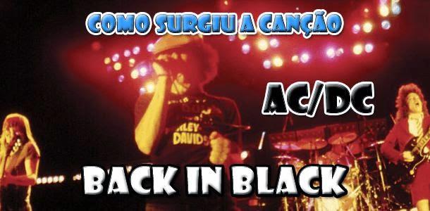 A justa música de Back in Black - AC/DC