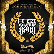 Boss Yo Life Up Gang: Get It LIVE!