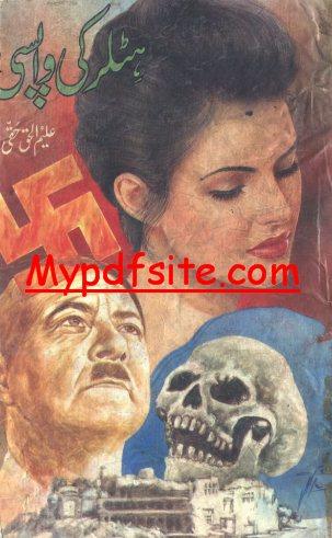 Hitler Ki Wapsi By Aleem ul Haq Haqi