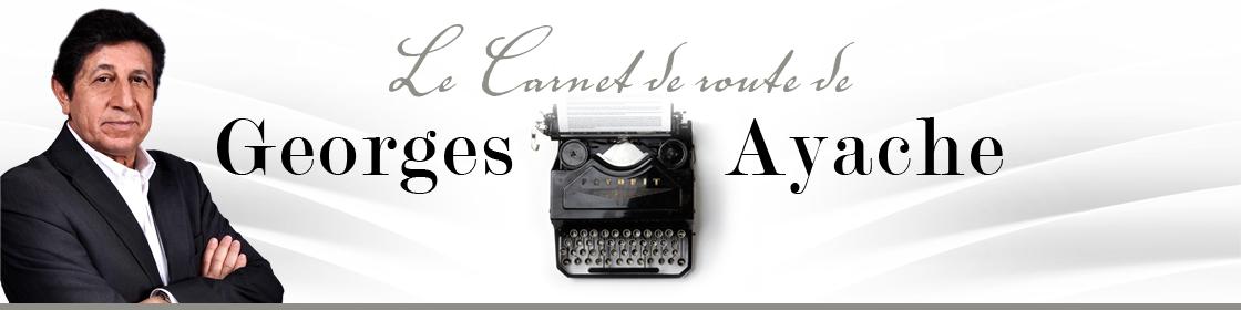 Le carnet de route de Georges Ayache